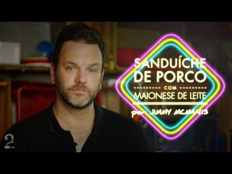 Sanduíche de Porco Desfiado - Jimmy McManis (Ogrostronomia) l Invasão Gourmet a dois - YouTube