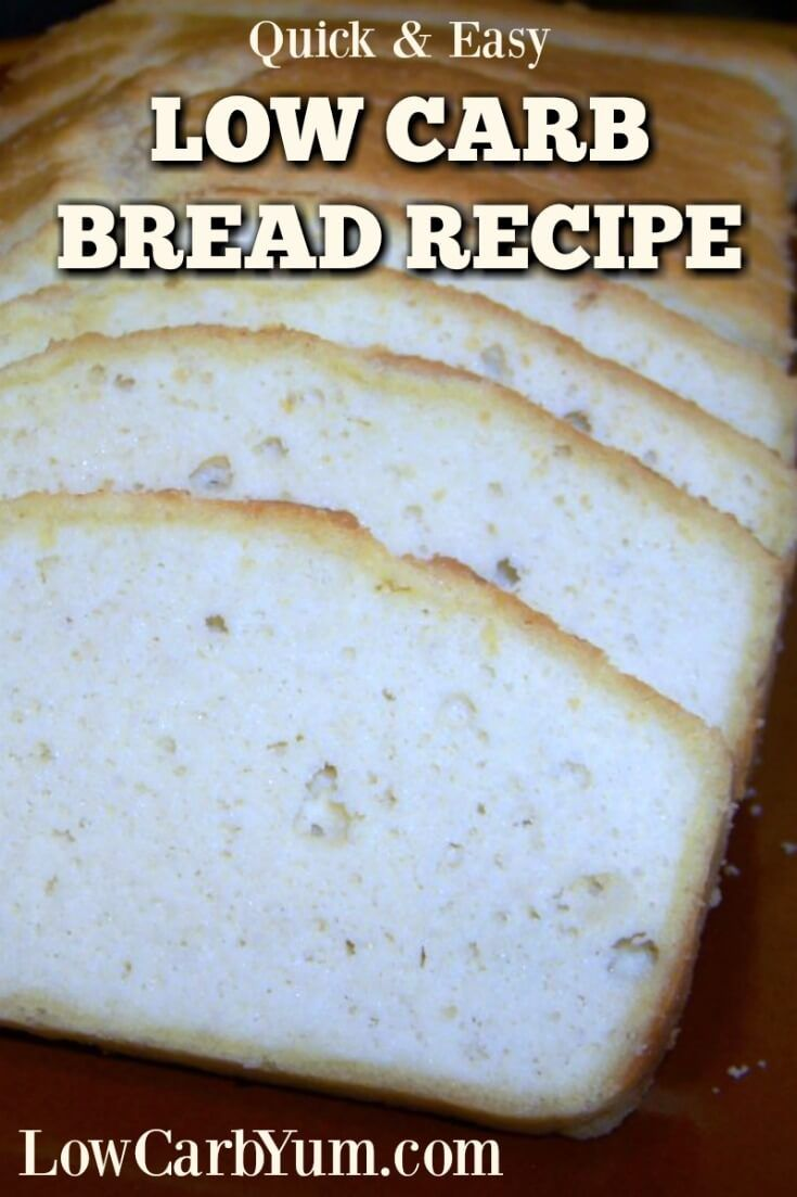 Quick low carb bread recipe: I made it 1/8/17 with 6 eggs. Next time make it with 4 eggs, 4 egg whites and the baking powder (alternative to using 8 eggs).