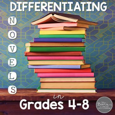 Differentiating Novels in Grades 4-8