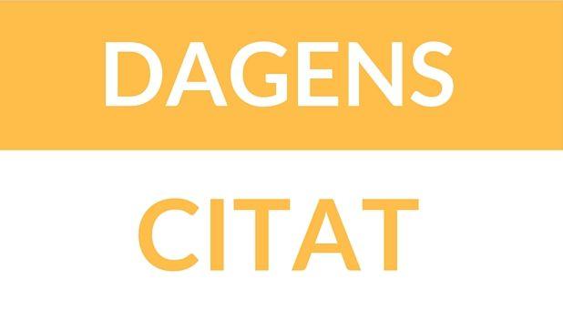 Dagens-citat.dk – Find alle de bedste citater.