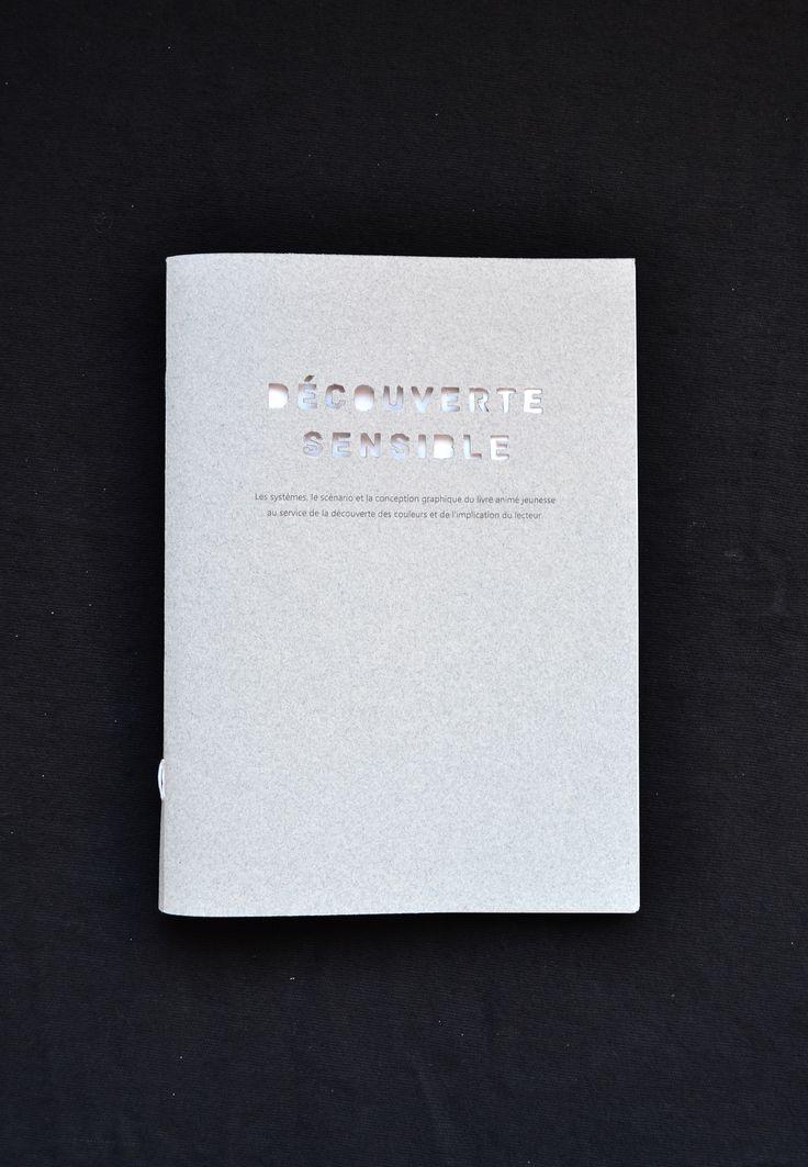 Mémoire de Master 1 - livre jeunesse, couleur,mise en page, layout, découpe, cover, book, papier