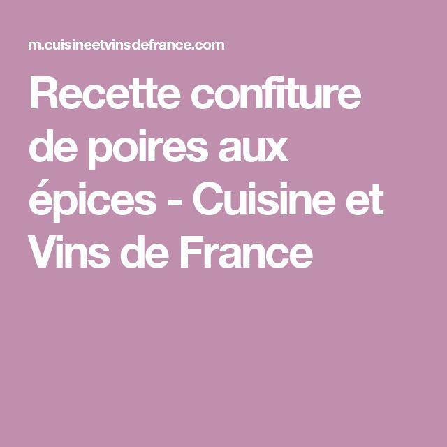 Recette confiture de poires aux épices - Cuisine et Vins de France