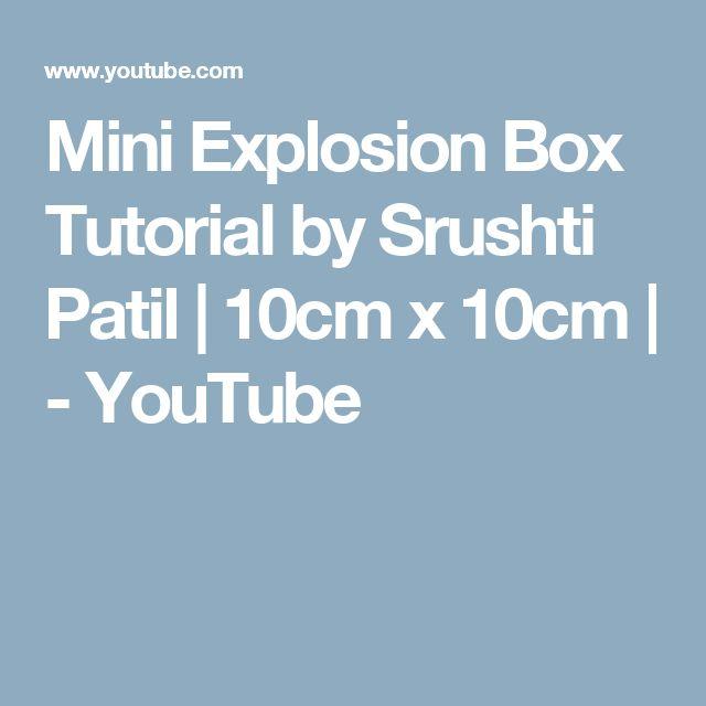Mini Explosion Box Tutorial by Srushti Patil | 10cm x 10cm | - YouTube