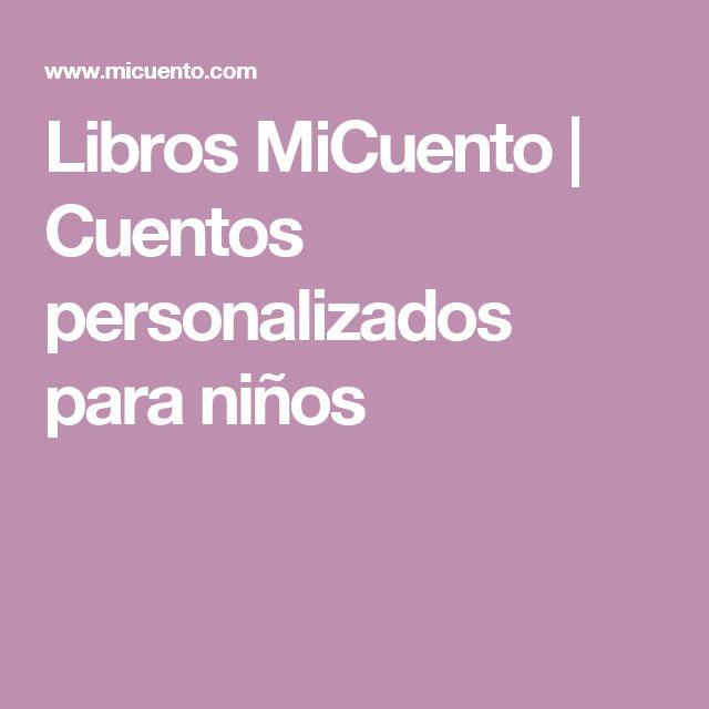 Libros MiCuento | Cuentos personalizados para niños