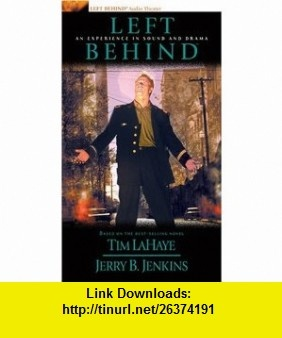 Left Behind An Experience in Sound and Drama (9780842351812) Tim LaHaye, Jerry B. Jenkins , ISBN-10: 0842351817  , ISBN-13: 978-0842351812 ,  , tutorials , pdf , ebook , torrent , downloads , rapidshare , filesonic , hotfile , megaupload , fileserve