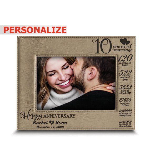Personalized 10 Years Of Marriage Yearsmonthsweeks 10th Etsy Leather Anniversary Gift Leather Picture Frames 10th Anniversary Gifts