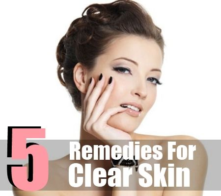 Top 5 Home Remedies For Clear Skin