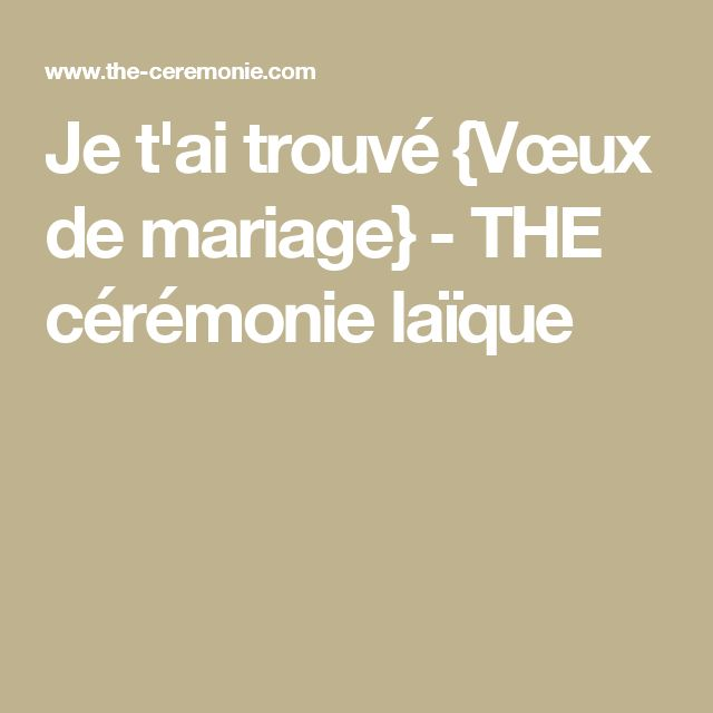 je t ai trouv 233 vœux de mariage id 233 es mariage wedding ceremony fall wedding et wedding