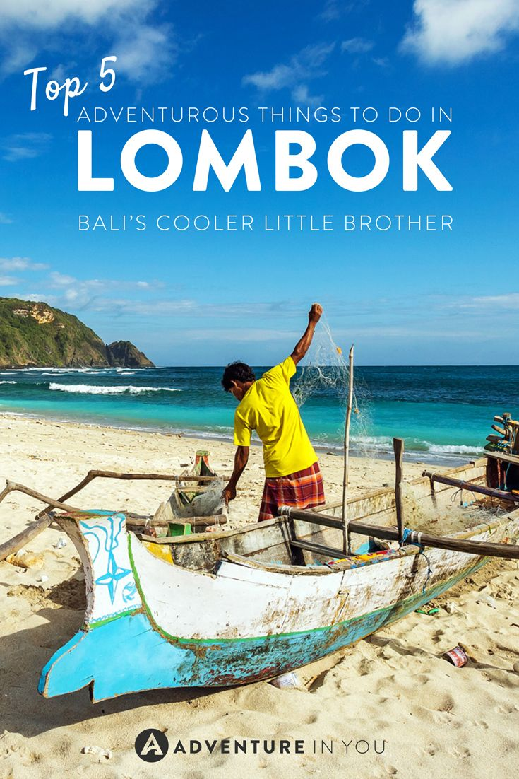 Traveling to Lombok Indonesia? Here are a few top adventurous things to do