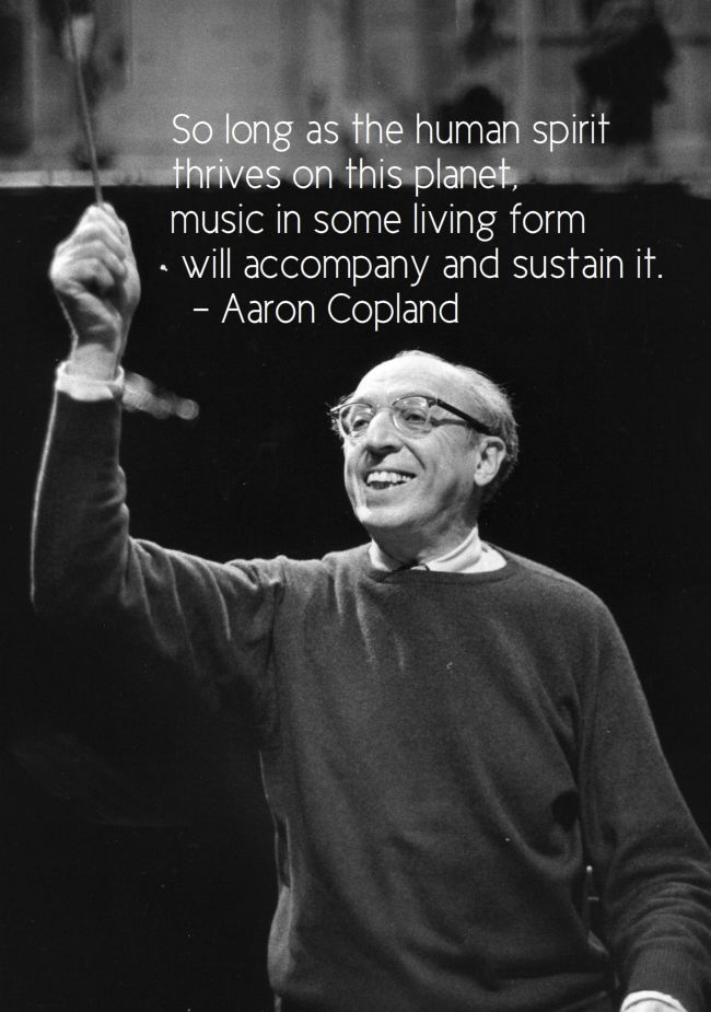 American composer Aaron Copland (1900-1990) was known as the Dean of American Composers.