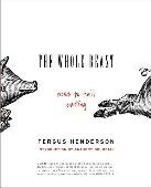 The Whole Beast - Nose to Tail Eating: The Whole Beast - Nose to Tail Eating is a new cookbook by Fergus Henderson.