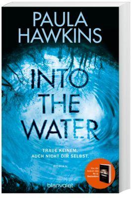 """""""Traue keinem. Auch nicht dir selbst."""" Bestsellerautorin Paula Hawkins (""""The Girl on the Train) begeistert mit ihrem neuen Thriller!"""