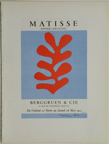 Matisse Papiers Découpés Henri Matisse France - 1953 13 x 10 in (32 x 24 cm) $75 #art #artexhibition #artist #Matisse #exhibitionposter