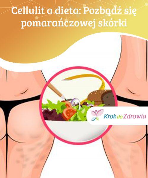 #Cellulit a dieta: Pozbądź się #pomarańczowej skórki  W walce z cellulitem #bardzo ważna jest odpowiednia dieta, bogata w #substancje o działaniu moczopędnym oraz pobudzające pracę #układu limfatycznego.