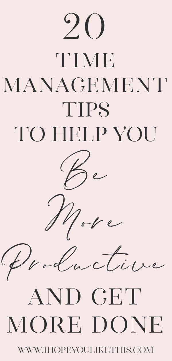 20 Time Management Tips To Help You Increase Productivity