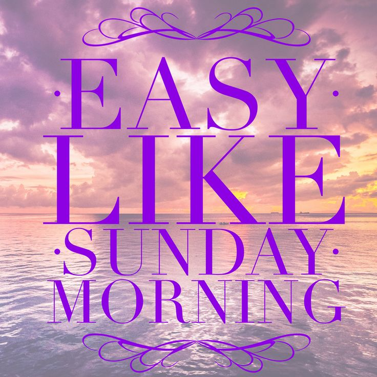 Good Sunday Morning!  #GoodMorning #Sunday #mysundayfundaynoturs