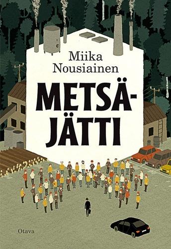Miika Nousiainen- Metsäjätti