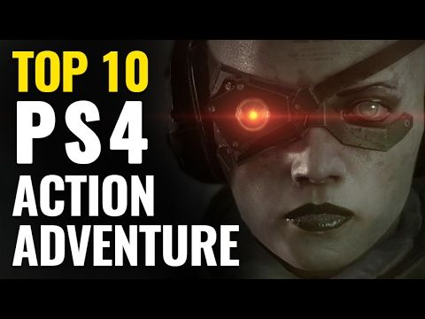 Top 10 Best Action-Adventure Games on PS4 - http://freetoplaymmorpgs.com/ps4/top-10-best-action-adventure-games-on-ps4