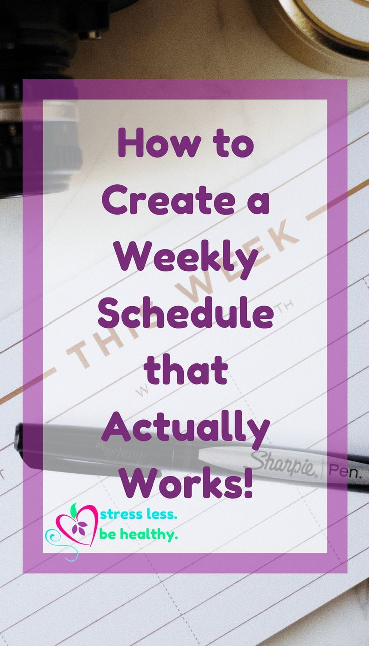 how to create a weekly schedule that actually works online