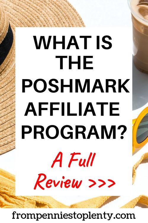 What is the Poshmark Affiliate Program? A Comprehensive Review – FP2P – Thrift Shopping & Reselling on Poshmark & eBay