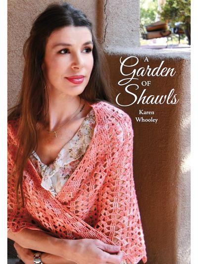 Crochet Shawl Patterns – A Garden of Shawls