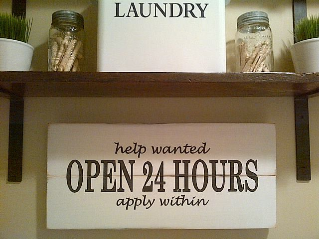 Wooden Laundry Room Sign: Open 24 Hours by Dressingroom5 by dressingroom5 on Etsy