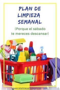 Un-plan-para-limpiar-la-casa-durante-la-semana-cómo-limpiar-la-casa-rápido-en-la-semana-los-sábados-no-son-para-limpiar. ¡Dale clic! ¡Te espero en mi blog! www.elultimodiademivida.com