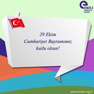 #29Ekim Cumhuriyet Bayramınızı kutlarız!   #EnerjiVerimliSanayi #enerji #CumhuriyetBayramı