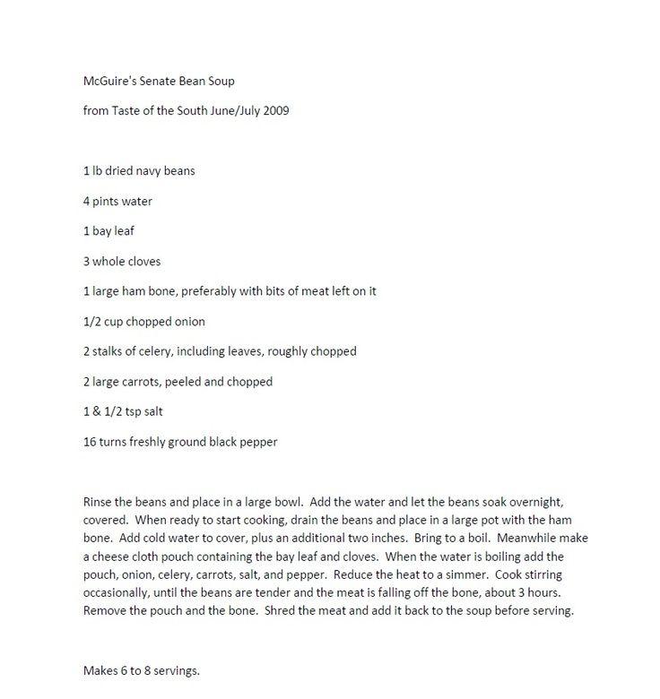 Senate Bean Soup Recipe From McGuire's Irish Pub (Pensacola & Destin FL) Don't forget to add hot sauce (Tabasco & Crystal are my picks):