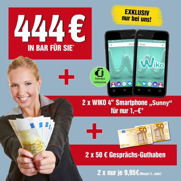 Handyvertrag inklusive 2x WIKO Sunny + 444 € Bargeld + 2x 50 € Gesprächsguthaben Handy mit Vertrag
