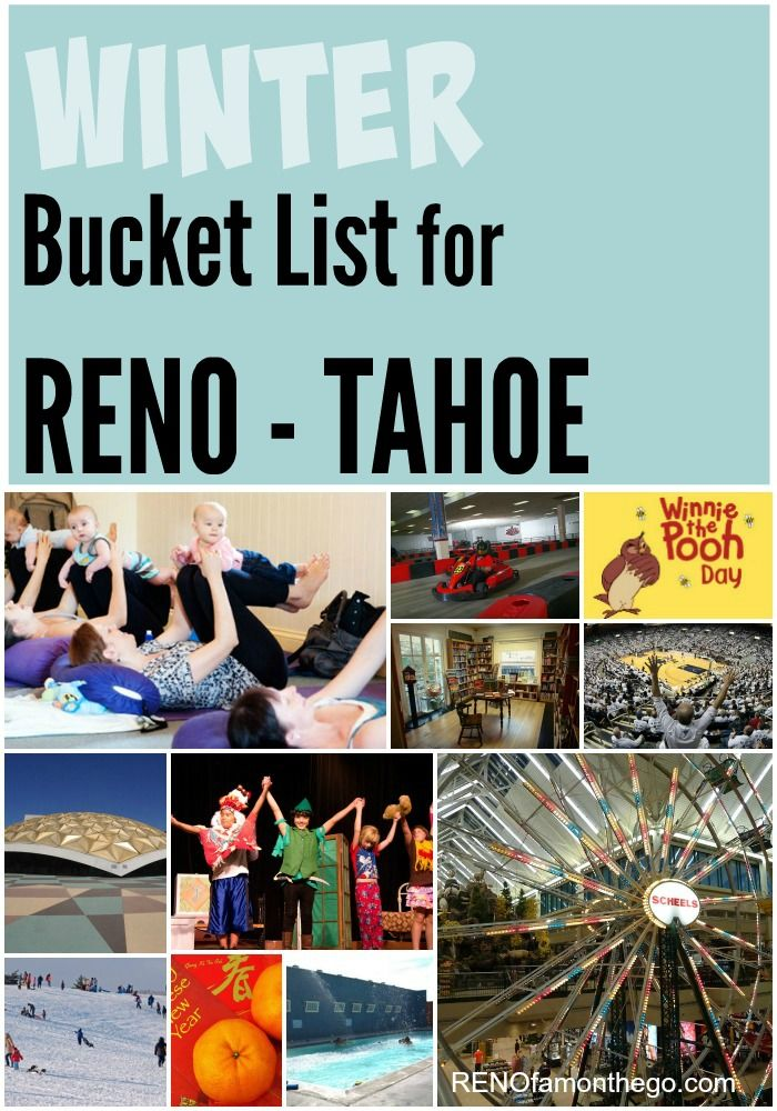Winter Bucket List for Families in Reno - Lake Tahoe.  55 Cool things to do whether it's rain or shine.