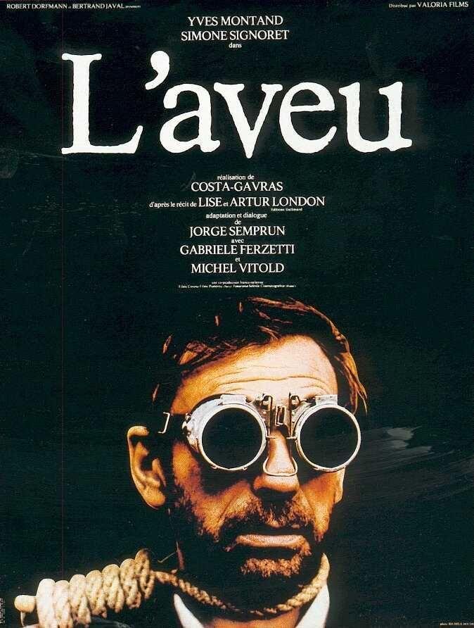 L'Aveu - Costa Gavras (1970) ♥♥