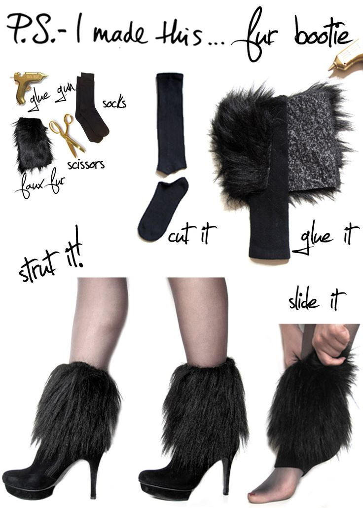 I hit up my favorite fabric store Mood for faux fur.  You only need a little, so get a half yard, and save the leftovers for a future DIY.  Cut into rectangles that will measure around your ankles.  Use a hot glue gun to secure onto a sock tube (which is made by snipping off the footies).  Slip on, and slide a bootie on your paws for a ferocious combo! From the P.S. - I Made This... blog.