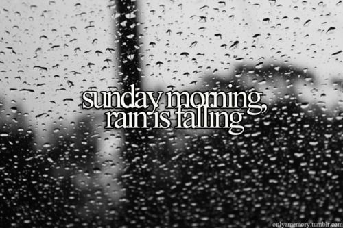 """This song makes me so happy sunday morning - maroon 5 Favorite Lyric-""""Drivin' slow on sunday mornin and I never want to leave...back and forth we swing like branches in a storm.change the weather,still together when it ends."""""""