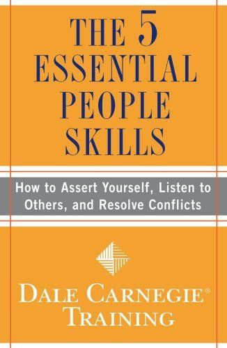 The 5 Essential People Skills (Dale Carnegie Training) by Dale Carnegie Training. $9.79