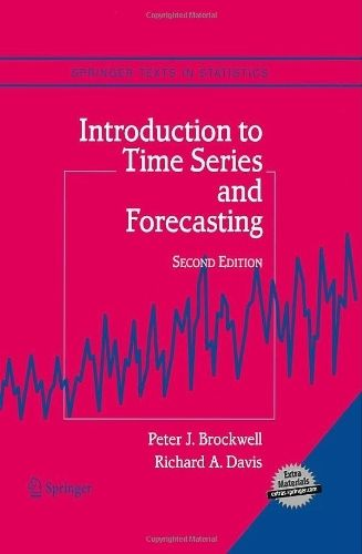 Introduction to Time Series and Forecasting by Peter J. Brockwell. $76.57. Author: Peter J. Brockwell. Publication: March 8, 2002. Edition - 2nd. 456 pages. Publisher: Springer; 2nd edition (March 8, 2002)