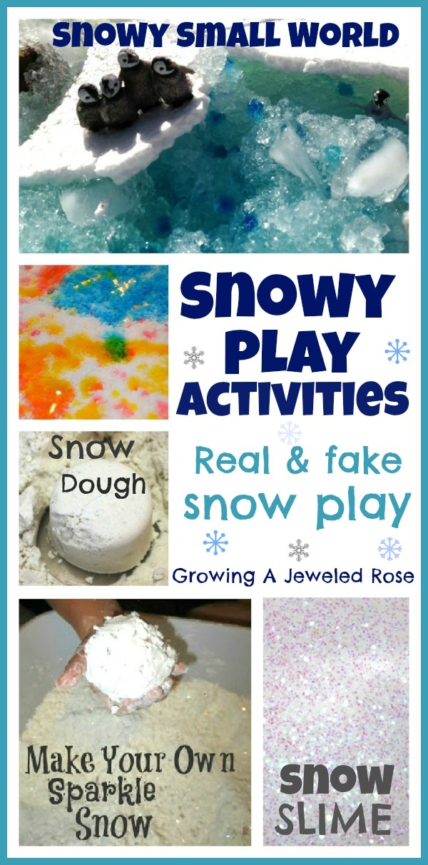 Snowy Play Activities for kids~  Real and fake snow activities !