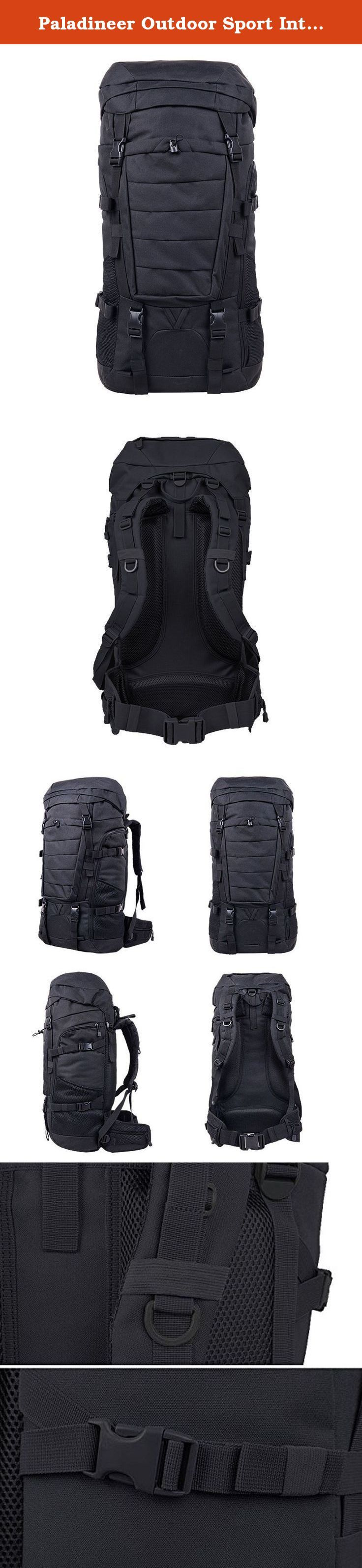 """Paladineer Outdoor Sport Internal Frame Backpack 70-liters NeoBlack. Product Specifications: Capacity: 70L Size: 14.96"""" x9.84"""" x29.92"""" Material: Nylon Bear system structure: Balance Product Features: *Made of high quality 600D Thickened Nylon. *High density foam padded shoulder straps making you feel extremely comfortable. *Adjustable sternum strap stabilizes pack for maximum comfort on the move. *Molded foam back panel with airflow channels keep your back dry. *Adjustable buckles help..."""