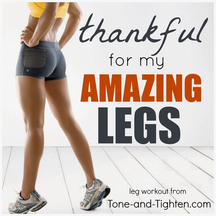 "Tone & Tighten: ""Thankful For My"" Series - Amazing Leg Workout"