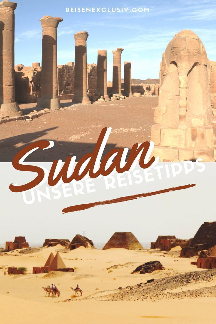 Sudan Was Gibt S Denn Hier Reisen Exclusiv Reisen Abenteuerurlaub Urlaubsreisen