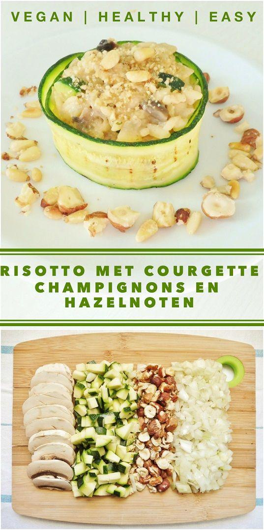 Recept voor een heerlijke romige vegan risotto met courgette, champignons en hazelnoten #vegan #recept