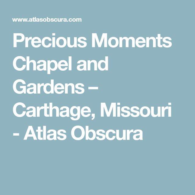 Precious Moments Chapel and Gardens – Carthage, Missouri - Atlas Obscura
