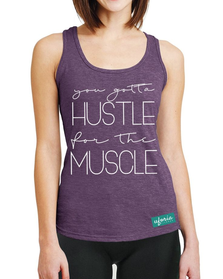 You Gotta Hustle For The Muscle AUBERGINE Womens Gym Vest Fitness Brand Apparel Uforia Workout U62 by SaveThePeople2016 on Etsy