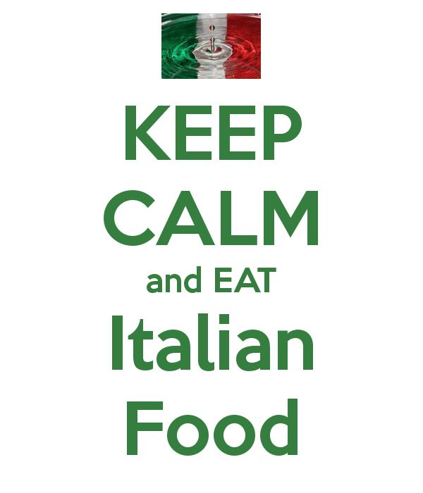 KEEP CALM and EAT Italian Food
