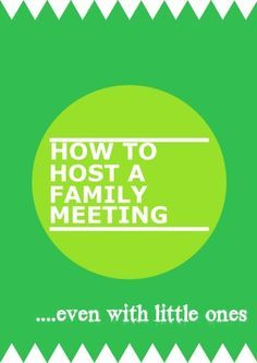 how to host a family meeting
