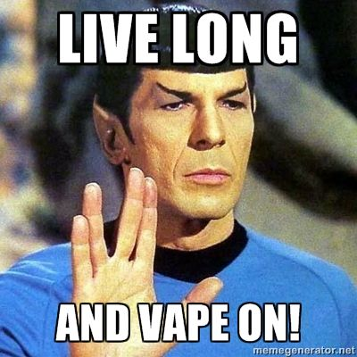 Live Long and Vape On www.youratevapes.com