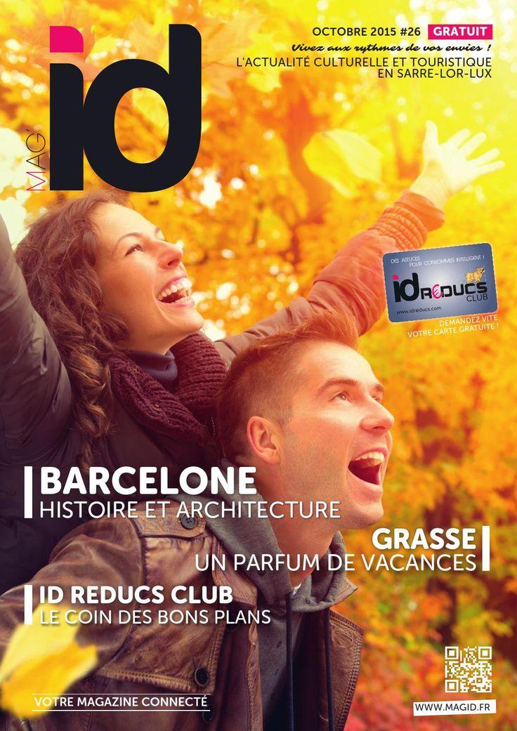 MAG'id #26 Octobre 15  Barcelone, Grasse, L'actualité culturelle Sarre-Lor-Lux