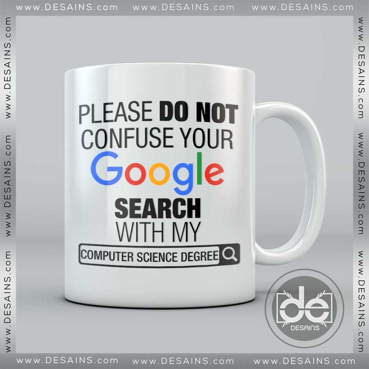 Best 25 computer science degree ideas on pinterest computer buy confuse your google search with my computer science degree mug solutioingenieria Choice Image