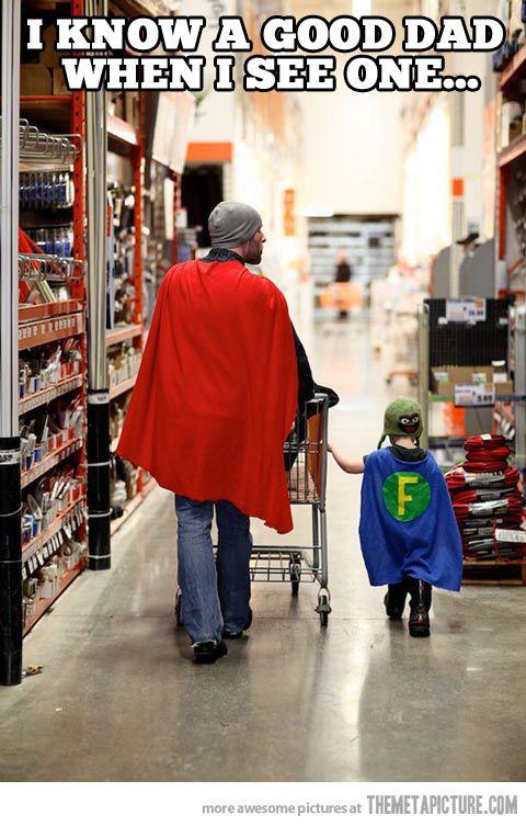 A good dad…