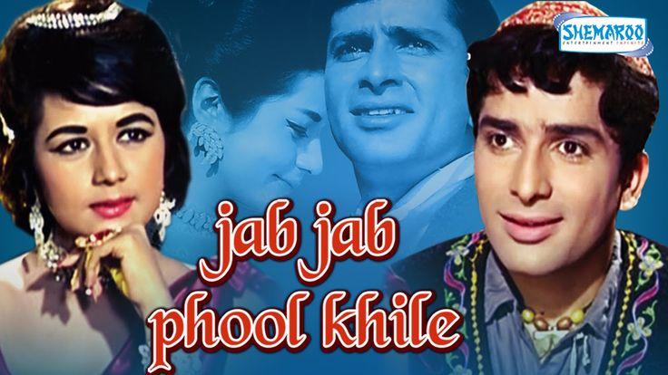 Best Old Hindi Movies in Bollywood - Jab Jab Phool Khile